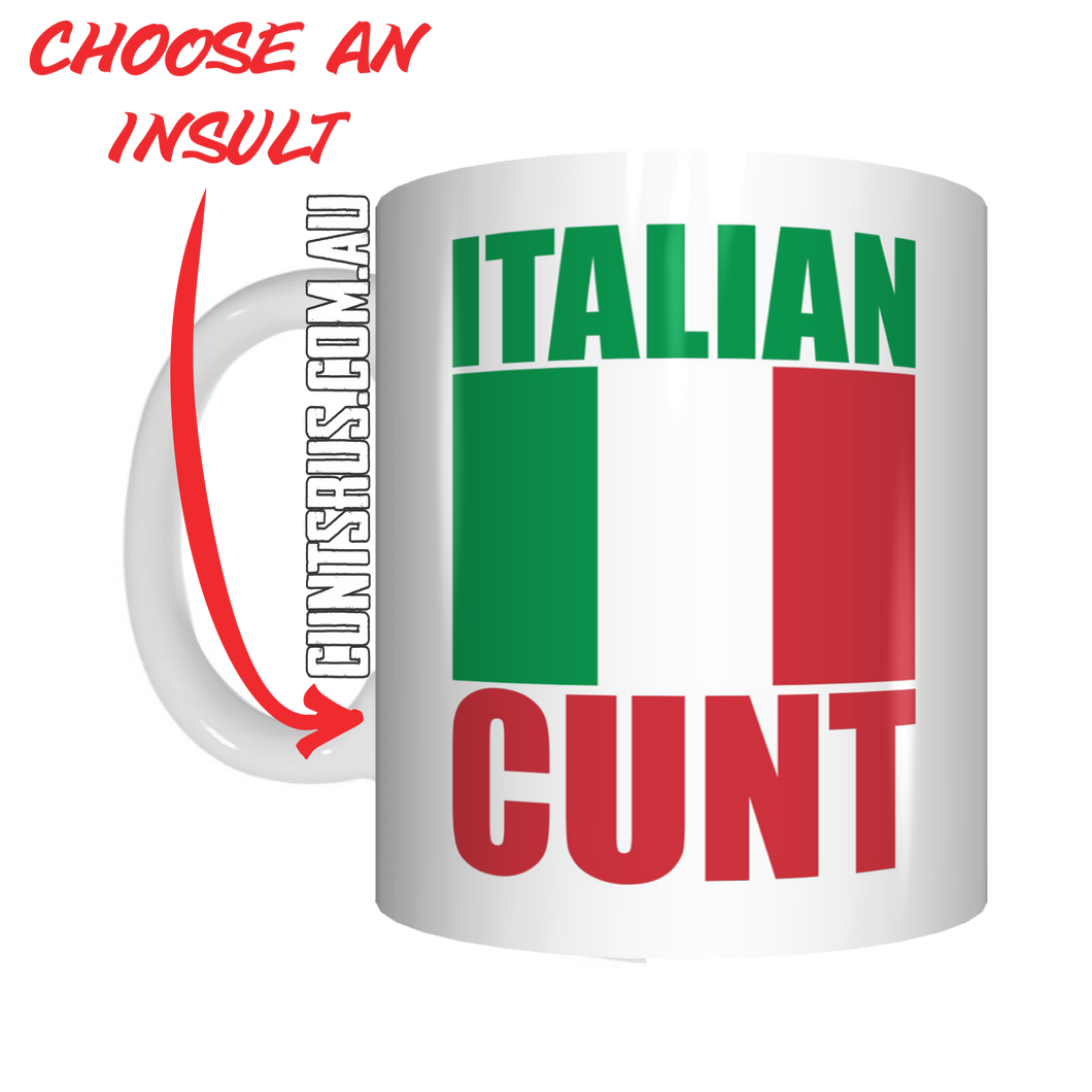 Italian Insult Rude Coffee Mug Gift Cunt CRU07-92-12065