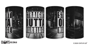 Straight Outta Marriage Stubby Holder CRU26-40-12146