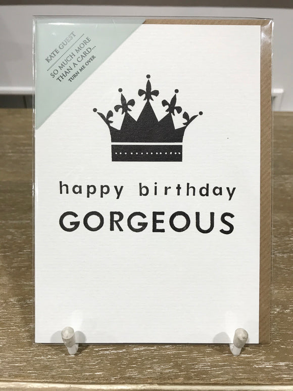 Happy Birthday Gorgeous Greeting card