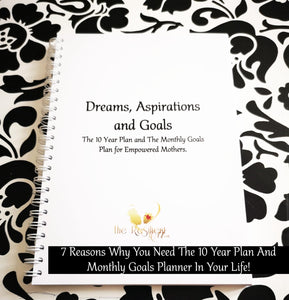 7 Reasons Why You Need The 10 Year Plan & Monthly Goals Planner In Your Life!