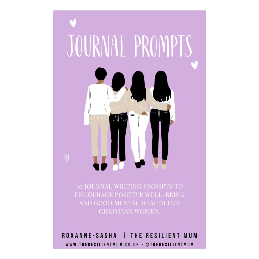 Journal prompts for believers, by Roxanne-Sasha, The Resilient Mum.
