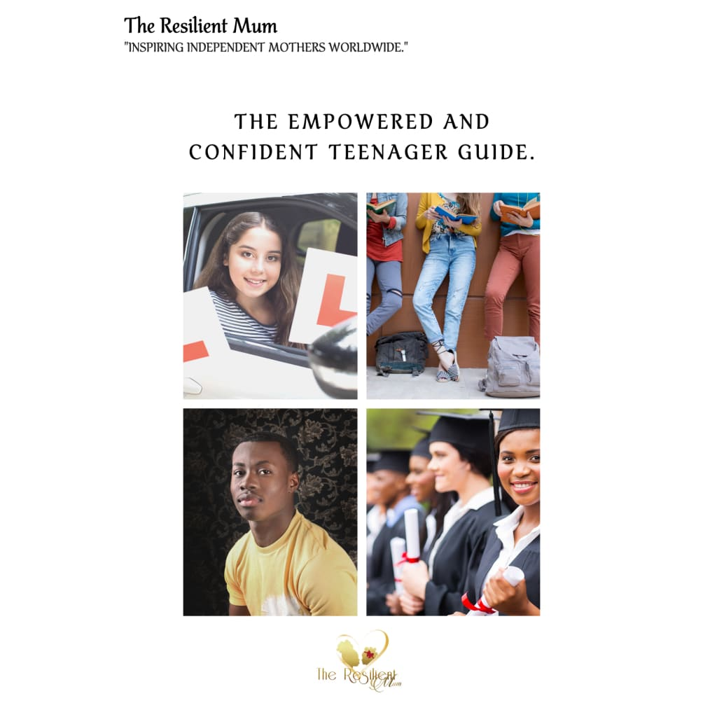 The Empowered And Confident Teenager Guide