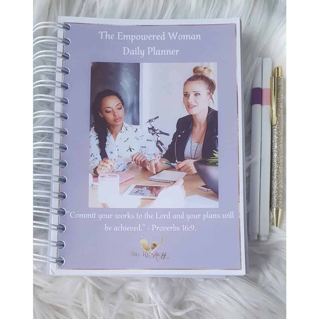 The Empowered Woman Daily Planner, The Resilient Mum.