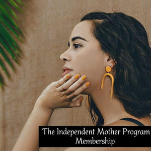 The Independent Mother Program Membership, The Resilient Mum.
