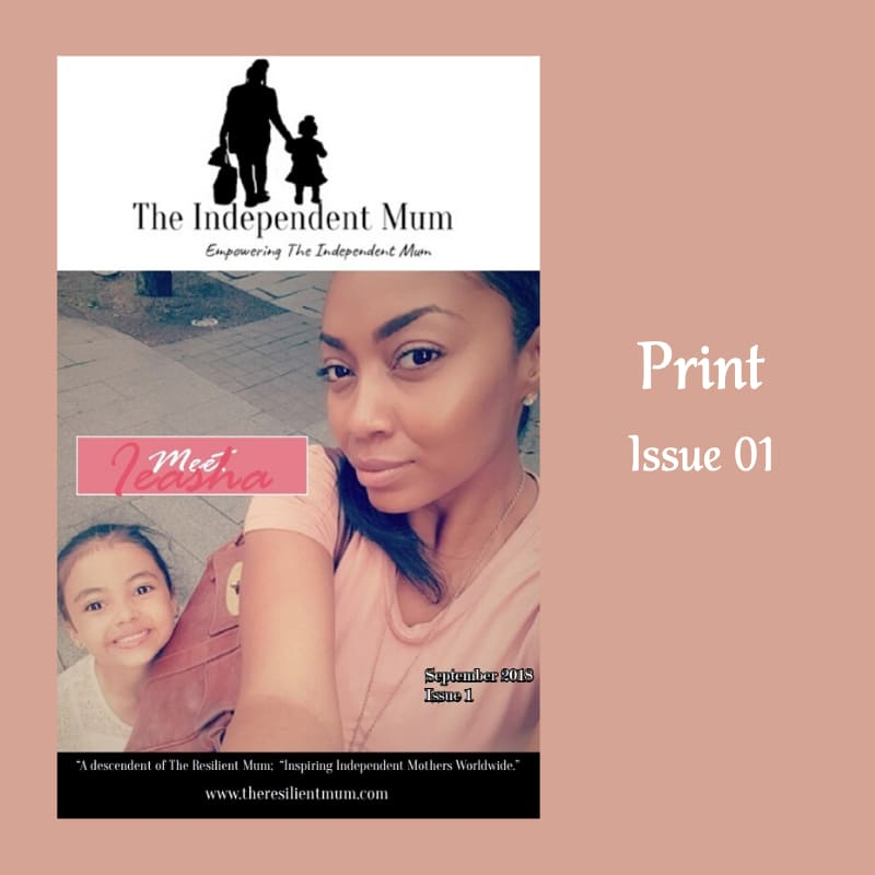 The Independent Mum Magazine, Issue 01 designed and created by The Resilient Mum