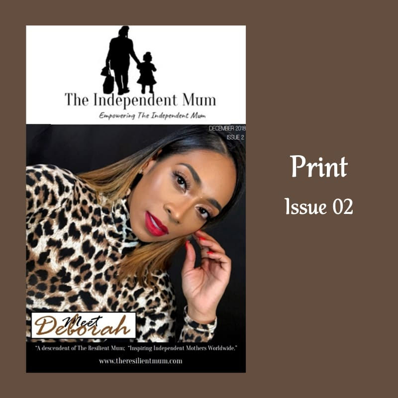 The Independent Mum Magazine, Issue 02 designed and created by The Resilient Mum