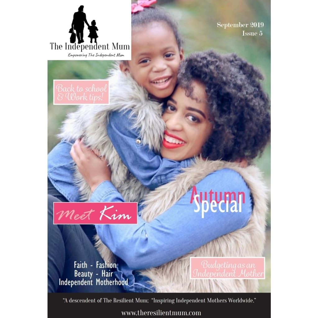 The Independent Mum Magazine, Issue 05, created and designed by The Resilient Mum