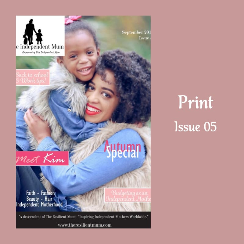 The Independent Mum Magazine, Issue 05 designed and created by The Resilient Mum