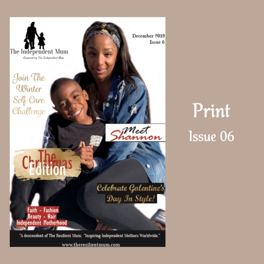 The Independent Mum Magazine, designed and created by The Resilient Mum.