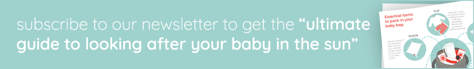 Ultimate guide to looking after your baby in the sun