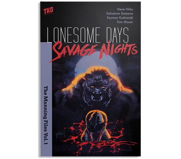 LONESOME DAYS SAVAGE NIGHTS TP VOL 01