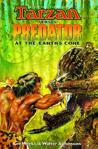 TARZAN VERSUS PREDATOR AT THE EARTHS CORE TP
