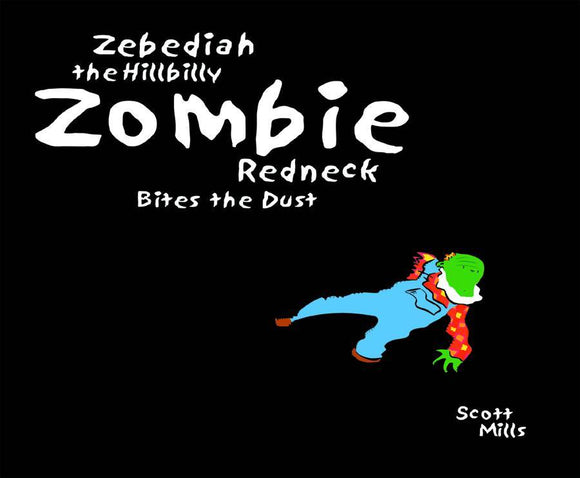 ZEBEDIAH HILLBILLY ZOMBIE REDNECK BITES THE DUST GN