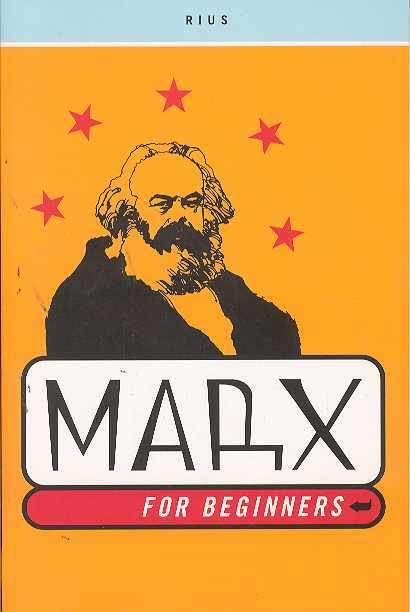 BEGINNERS SERIES MARX FOR BEGINNERS