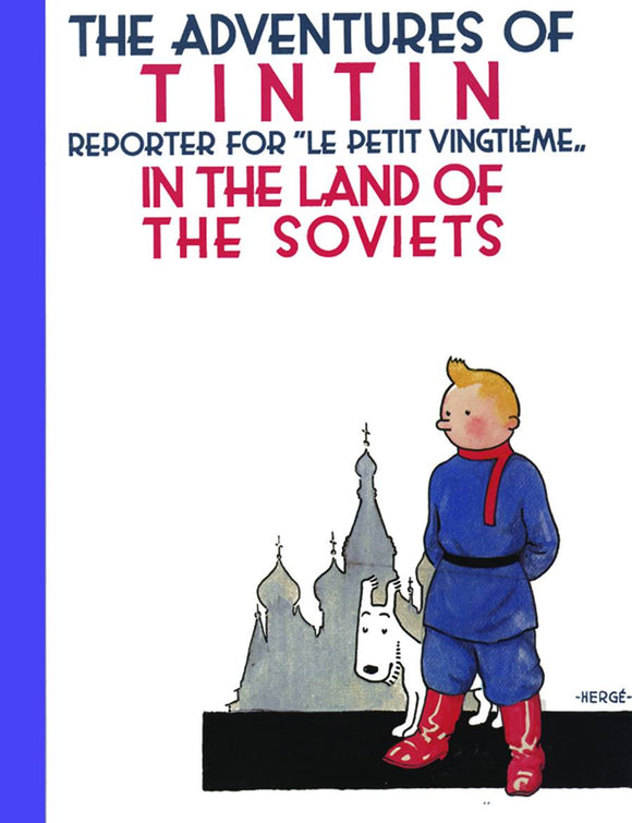 TINTIN IN THE LAND OF THE SOVIETS HC