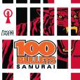 100 BULLETS TP VOL 07 SAMURAI