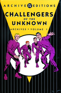CHALLENGERS OF THE UNKNOWN ARCHIVES HC VOL 01