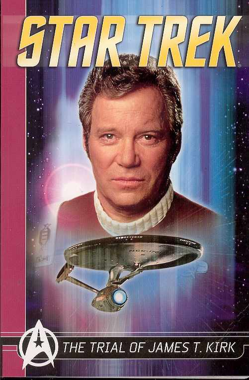 STAR TREK COMICS CLASSICS VOL 3 TRIAL OF JAMES T KIRK TP