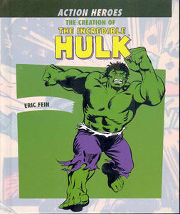 CREATION OF THE INCREDIBLE HULK HC
