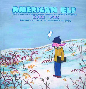 AMERICAN ELF VOL 02 SKETCHBOOK DIARIES OF JAMES KOCHALKA