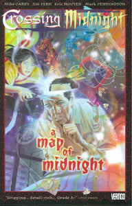 CROSSING MIDNIGHT TP VOL 02 A MAP OF MIDNIGHT