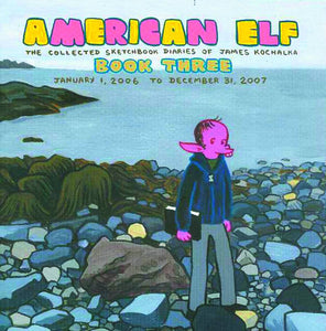 AMERICAN ELF VOL 03 SKETCHBOOK DIARIES OF JAMES KOCHALKA