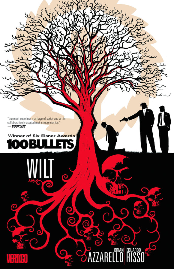 100 BULLETS TP VOL 13 WILT