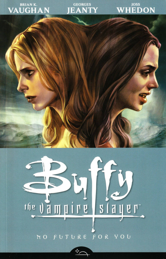 BUFFY THE VAMPIRE SLAYER SEASON 8 TP VOL 02 NO FUTURE FOR YOU
