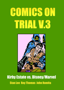 COMICS ON TRIAL SC VOL 03 KIRBY VS DISNEY MARVEL