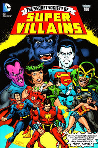 SECRET SOCIETY OF SUPER VILLAINS HC VOL 02