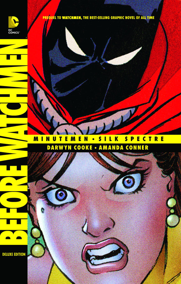 BEFORE WATCHMEN MINUTEMEN SILK SPECTRE DLX HC