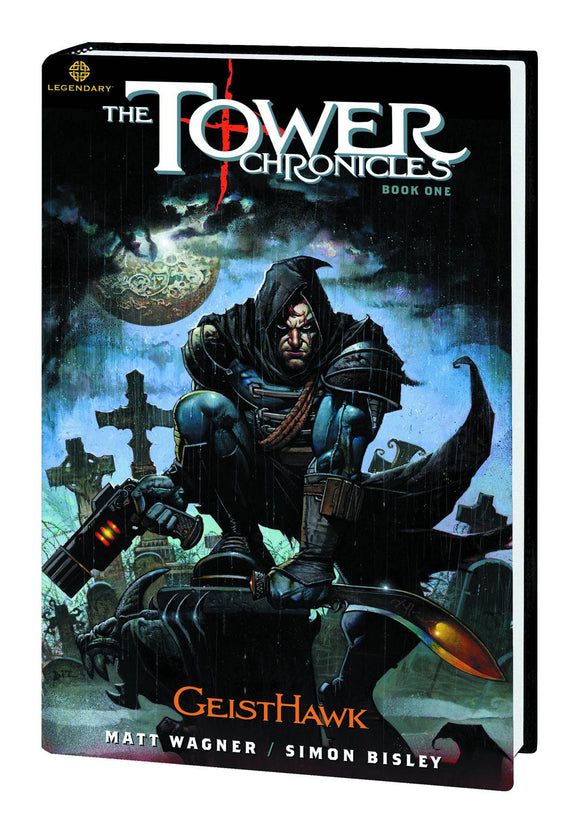 TOWER CHRONICLES BOOK ONE PREM HC GEISTHAWK