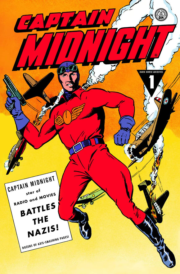 CAPTAIN MIDNIGHT ARCHIVES HC VOL 01 BATTLES THE NAZIS