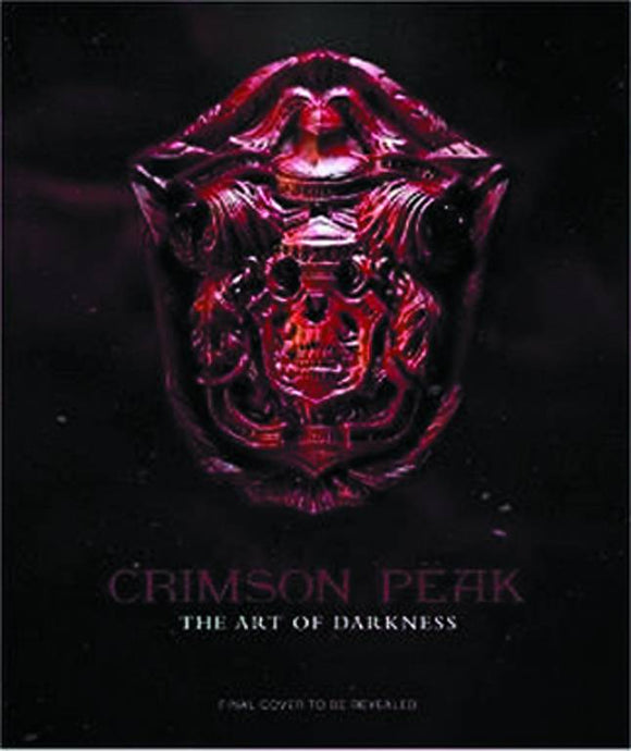 CRIMSON PEAK ART OF DARKNESS HC