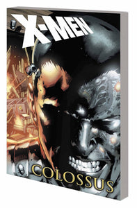 X-MEN TP COLOSSUS GODS COUNTRY