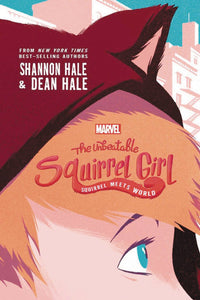 UNBEATABLE SQUIRREL GIRL SQUIRREL MEETS WORLD HC