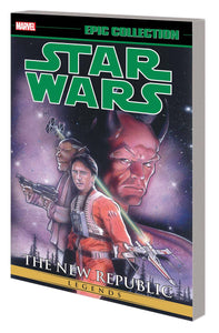 STAR WARS LEGENDS EPIC COLLECTION NEW REPUBLIC TP VOL