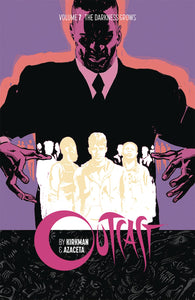 OUTCAST BY KIRKMAN & AZACETA TP VOL 07