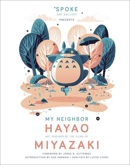 MY NEIGHBOR HAYAO ART INSPIRED BY FILMS OF MIYAZAKI HC