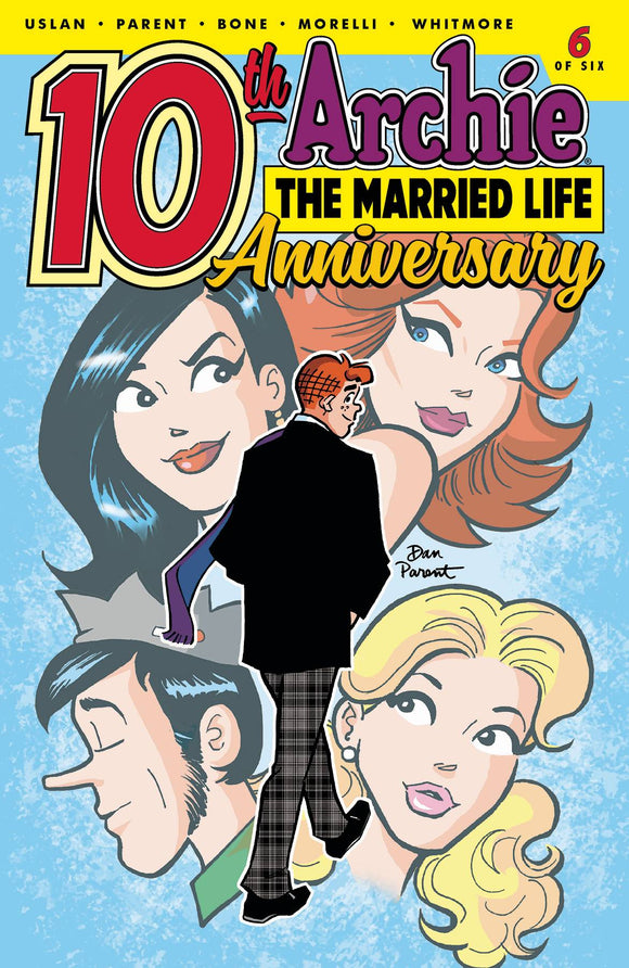ARCHIE MARRIED LIFE 10 YEARS LATER #6 CVR A PARENT