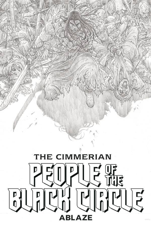 CIMMERIAN PEOPLE OF BLACK CIRCLE #1 CVR G 20 COPY B&W ART PROOF ED