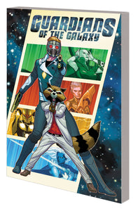 GUARDIANS OF THE GALAXY BY EWING TP VOL 01 THEN ITS ON