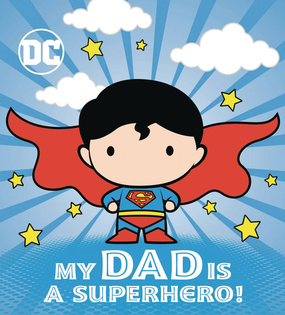 DC SUPERMAN MY DAD IS SUPERHERO BOARD BOOK HC
