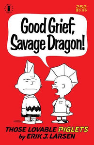SAVAGE DRAGON #252 2ND PTG CHARLIE BROWN PARODY CVR