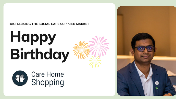 A fresh perspective on digitalising the care suppliers market. Happy birthday, carehomeshopping.com.