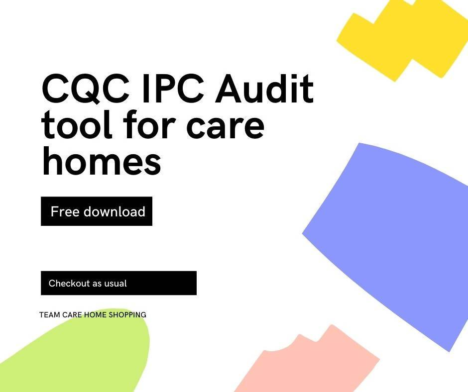 CQC IPC Audit Tool - FREE - COVID19 - Care Home Shopping