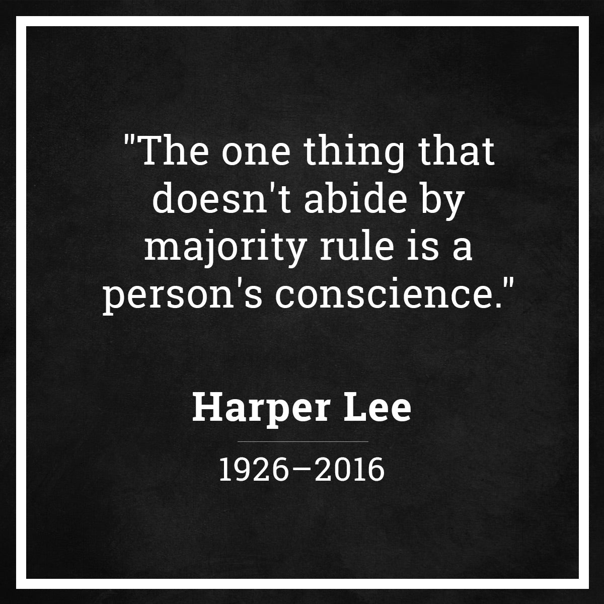 Remembering Harper Lee, Our Favorite To Kill a Mockingbird quotes ...