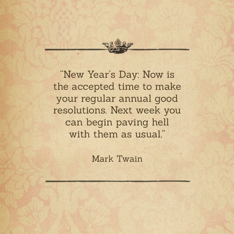 happy new year posted 01 january 2015 tagged mark twain quotes