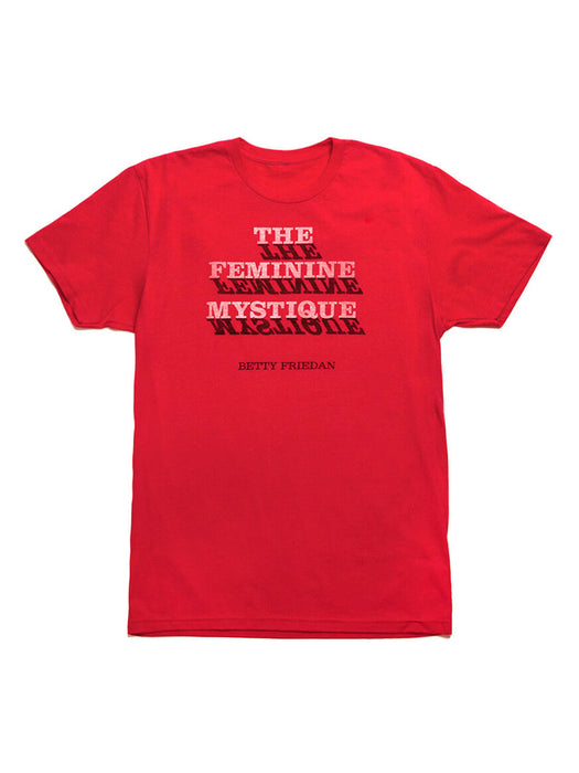The Feminine Mystique Unisex T-Shirt