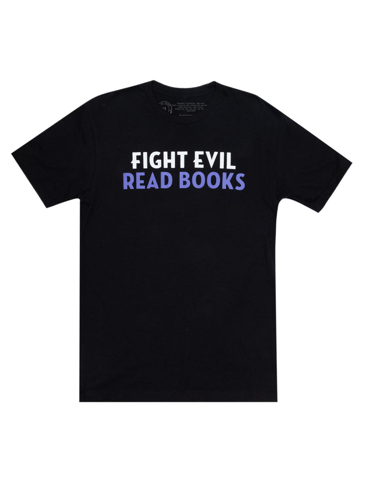 Fight Evil, Read Books Unisex T-Shirt